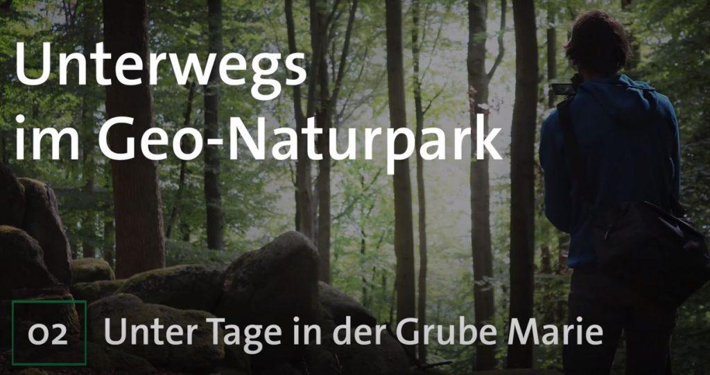 Unterwegs im Geo-Naturpark   Unter Tage in der Grube Marie